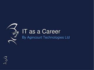 IT as a Career