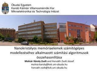 Óbudai Egyetem Kandó Kálmán Villamosmérnöki Kar Mikroelektronikai és Technológia Intézet