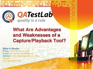 What Are Peculiarities of a Capture/Playback Tool?