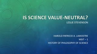 Is science value-neutral? Leslie  stevenson