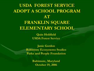 USDA  FOREST SERVICE  ADOPT A SCHOOL PROGRAM AT FRANKLIN SQUARE ELEMENTARY SCHOOL