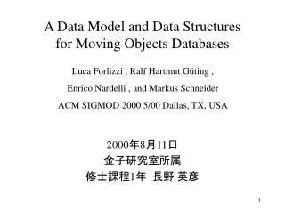 A Data Model and Data Structures for Moving Objects Databases