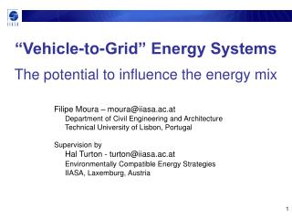 """Vehicle-to-Grid"" Energy Systems The potential to influence the energy mix"