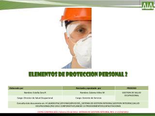 ELEMENTOS DE PROTECCION PERSONAL 2