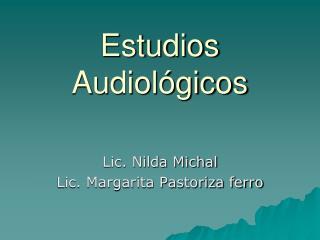 Estudios Audiológicos