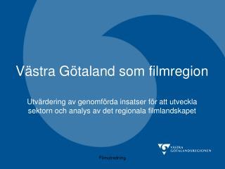 Västra Götaland som filmregion