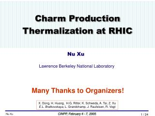 Charm Production Thermalization at RHIC