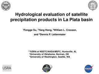 Hydrological evaluation of satellite precipitation products in La Plata basin