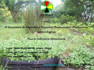 Invita  IV Encuentro de Pequeños y Pequeñas Productores y Productoras agroecologicas