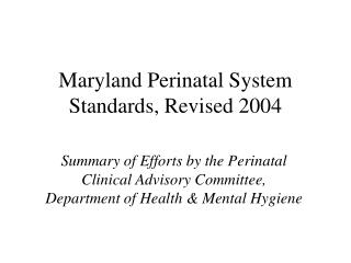 Maryland Perinatal System Standards, Revised 2004