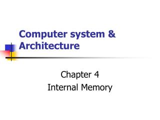Computer system & Architecture