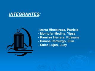 INTEGRANTES :