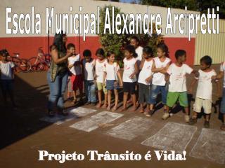 Projeto Trânsito é Vida!