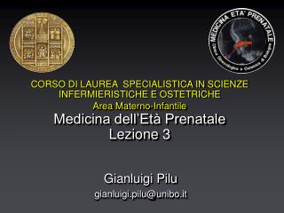 Gianluigi Pilu gianluigi.pilu@unibo.it