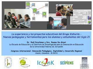 La experiencia y los proyectos educativos del Grupo Kishurim -