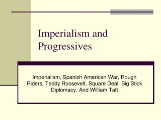 Imperialism and Progressives