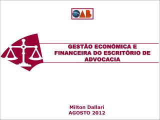 GESTÃO ECONÔMICA E FINANCEIRA DO ESCRITÓRIO DE ADVOCACIA