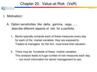 Chapter 20.  Value-at-Risk  ( VaR )