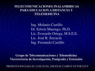 TELECOMUNICACIONES INALAMBRICAS  PARA EDUCACION A DISTANCIA Y  TELEMEDICINA
