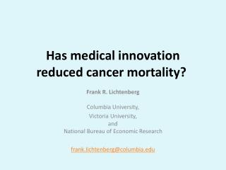 Has medical innovation  reduced  cancer mortality ?