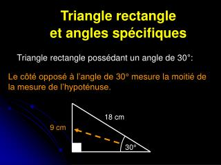 Triangle rectangle  et angles spécifiques