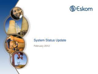 System Status Update