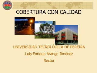 COBERTURA CON CALIDAD