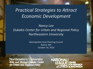 Practical Strategies to Attract Economic Development Nancy Lee