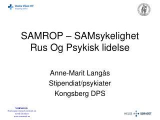 SAMROP – SAMsykelighet Rus Og Psykisk lidelse