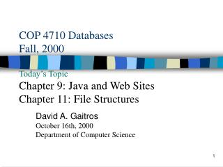 David A. Gaitros October 16th, 2000 Department of Computer Science