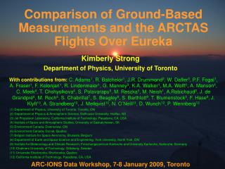 Comparison of Ground-Based Measurements and the ARCTAS Flights Over Eureka