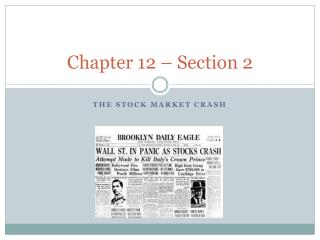 Chapter 12 � Section 2