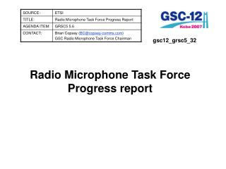 Radio Microphone Task Force Progress report