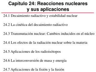 Capítulo 24: Reacciones nucleares  y sus aplicaciones