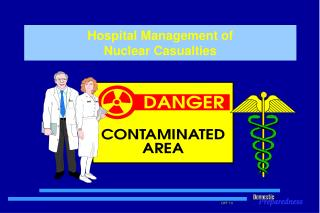 Hospital Management of  Nuclear Casualties