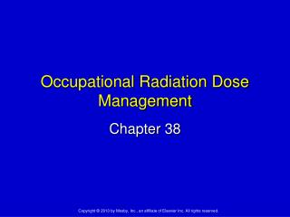 Occupational Radiation Dose Management
