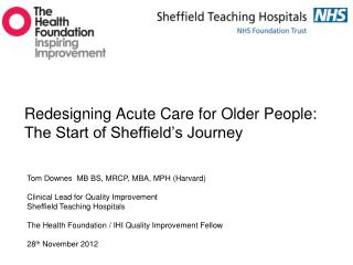 Redesigning Acute Care for Older People: The Start of Sheffield's Journey