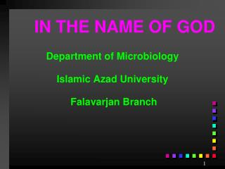 Department of Microbiology Islamic Azad University  Falavarjan Branch