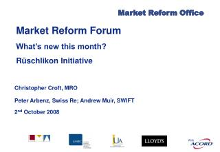 Market Reform Forum What's new this month?  Rüschlikon Initiative