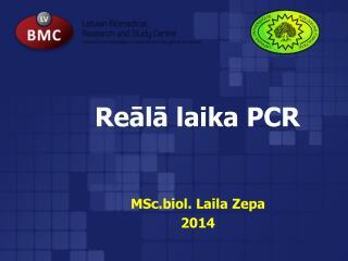 Re?l? laika PCR