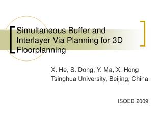 Simultaneous Buffer and Interlayer Via Planning for 3D Floorplanning
