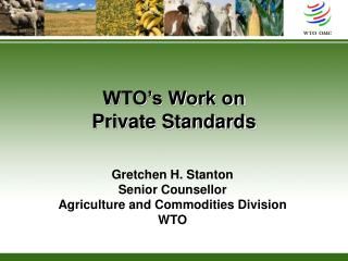 WTO's Work on Private Standards