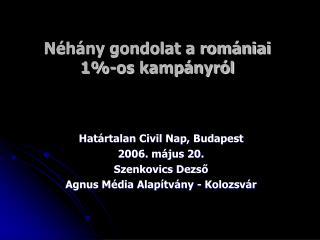 Néhány gondolat a romániai 1%-os kampányról