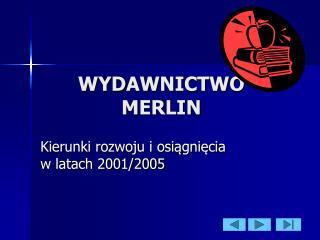 WYDAWNICTWO MERLIN