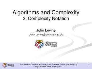 Algorithms and Complexity 2: Complexity Notation