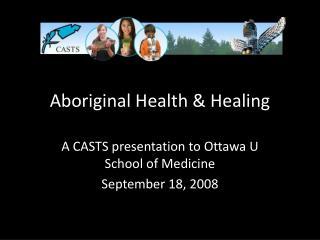 Aboriginal Health & Healing