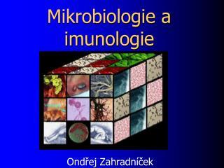 Mikrobiologie a imunologie