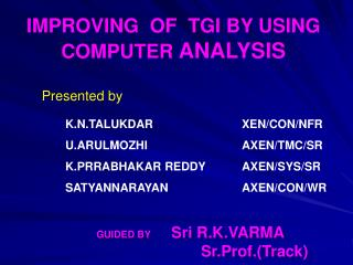 IMPROVING  OF  TGI BY USING COMPUTER  ANALYSIS