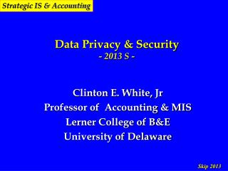 Data Privacy & Security - 2013 S -