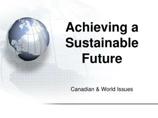 Achieving a Sustainable Future